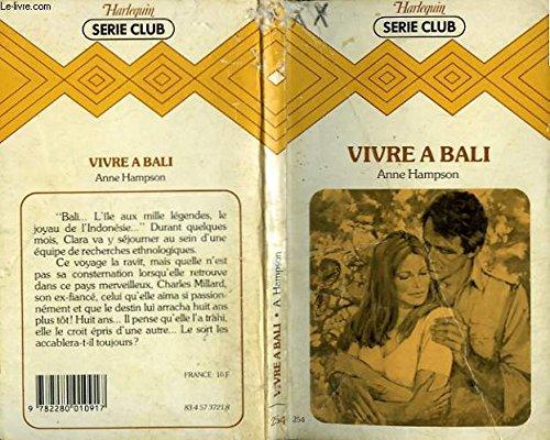 9782280010917: Vivre à Bali (Harlequin)