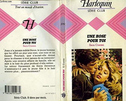 9782280012669: Une Rose pour toi (Harlequin)