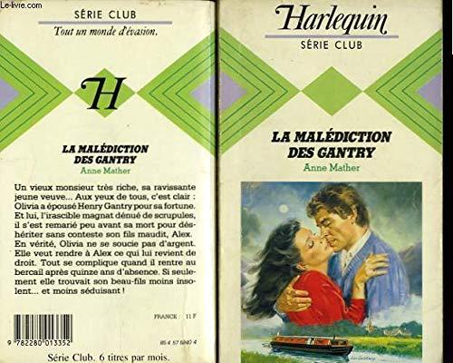 La Malédiction des Gantry (9782280013352) by Anne Mather