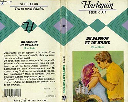 9782280013390: De passion et de haine (Harlequin)