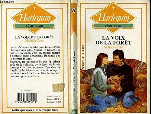 9782280015011: La Voix de la for�t (Harlequin)