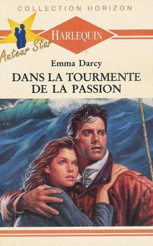 9782280019521: Dans la tourmente de la passion : Collection : Collection horizon n° 1059