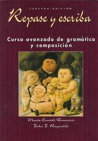 9782280021654: Repase Y Escriba: Curso Avanzado De Gramatica Y Composicion