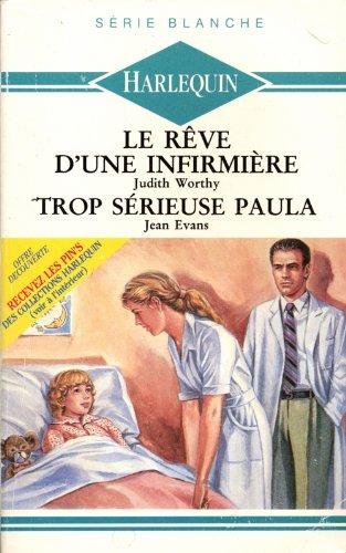 9782280031349: Le rêve d'une infirmière - Trop sérieuse Paula