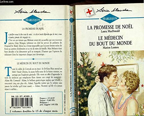 9782280031981: La promesse de noel suivi de : le medecin du bout du monde (to love again - legacy of shadow)
