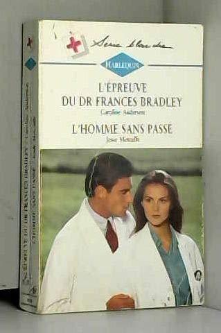 9782280032476: L'épreuve du Dr Frances Bradley (Harlequin)