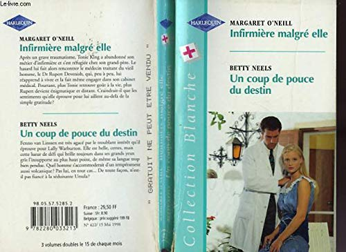 Infirmière malgré elle / Un coup de: Margaret O'Neill Betty