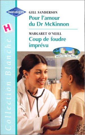 9782280034081: Pour l'amour du Dr McKinnon (Collection blanche)