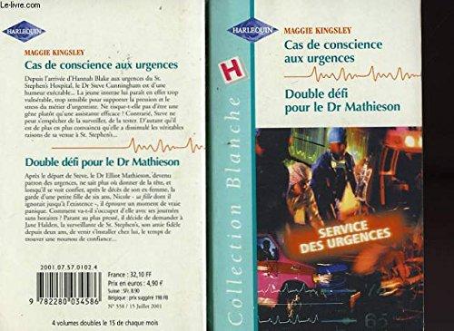 9782280034586: Cas de conscience aux urgences. Double défi pour le Dr Mathieson