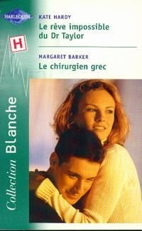 9782280035217: Reve impossible+chirurgien grec blanche 621
