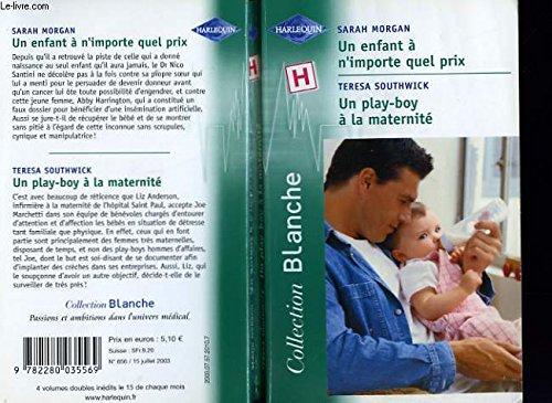 9782280035569: Un enfant à n'importe quel prix / Un play-boy à la maternité N°656