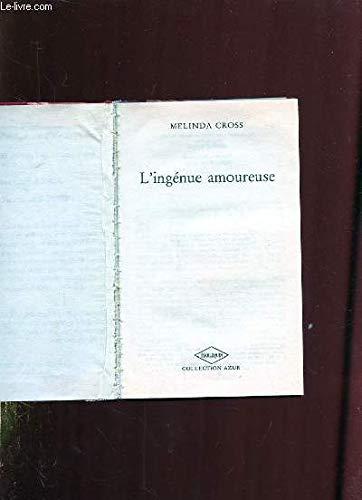 9782280040471: L'ingénue amoureuse : Collection Harlequin azur n°1350