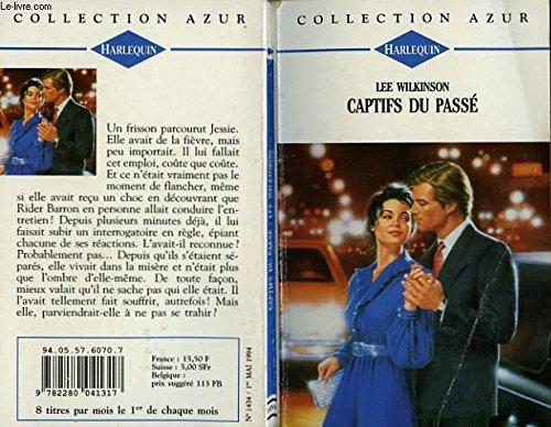 9782280041317: Captifs du passe - lost lady