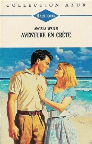 9782280041348: Aventure en Crète : Collection : Harlequin collection azur n° 1437