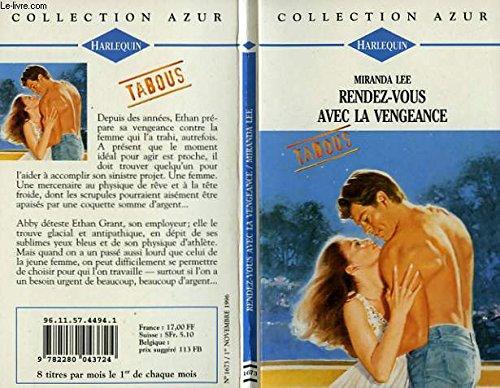 9782280043724: Rendez-vous avec la vengeance (Collection Azur)