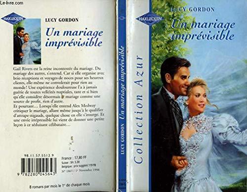 Un mariage imprévisible [Broché]: Gordon, Lucy