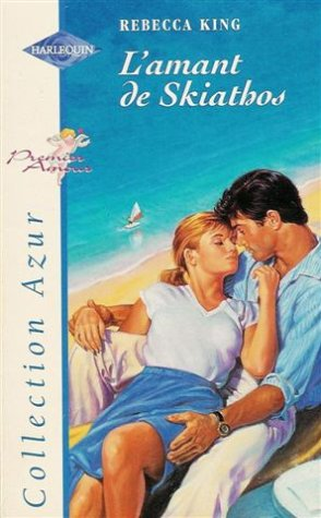 9782280046268: L'amant de Skiathos : Collection : harlequin azur n° 1923