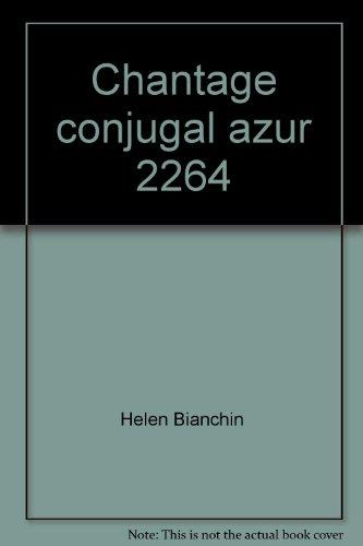 9782280049696: Chantage conjugal azur 2264