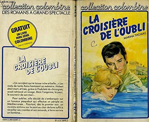 9782280050012: La Croisière de l'oubli (Collection Colombine)