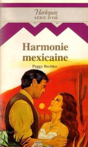 9782280070386: Harmonie Mexicaine : collection : Harlequin série d'or n° 39