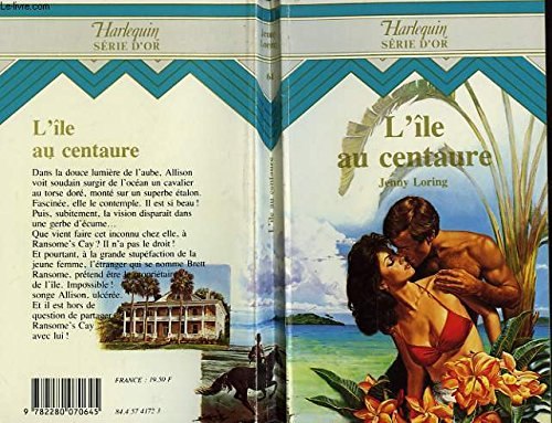 L'Île au centaure (Harlequin): Jenny Loring