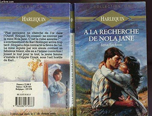 9782280072663: A la recherche de Nola Jane (Collection Or)