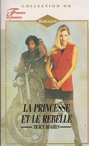 9782280074865: La princesse et le rebelle