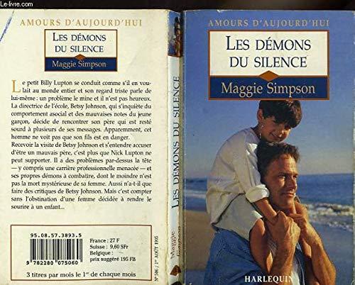 9782280075060: Les démons du silence (Amours d'aujourd'hui)