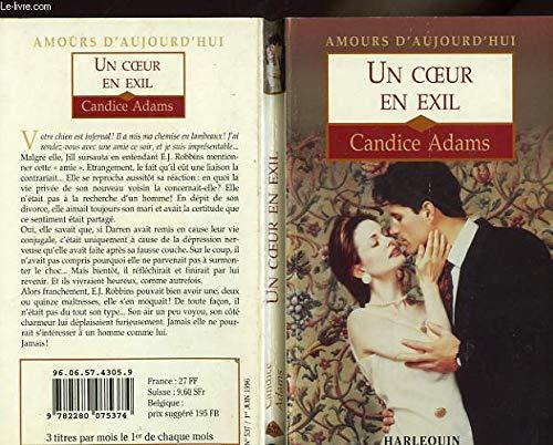 Un coeur en exil - Candice Adams: Candice Adams