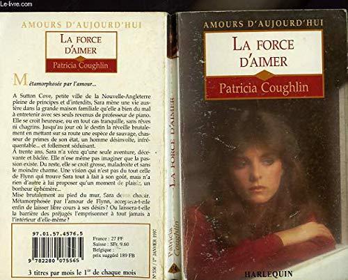 La force d'aimer (Amours d'aujourd'hui): Patricia Coughlin