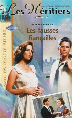 9782280076890: Les héritiers : Les fausses fianciailles : Collection : Harlequin amours d'amours d'aujourd'hui n° 688
