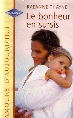 9782280077545: Le bonheur en sursis : Collection : Amours d'aujourd'hui n° 751