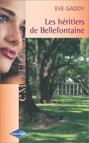 9782280078795: Les Héritiers de Bellefontaine