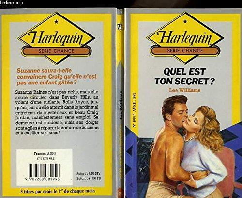 9782280081993: Quel est ton secret ? (Harlequin)
