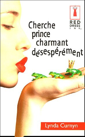 9782280082549: Cherche prince charmant désespérément