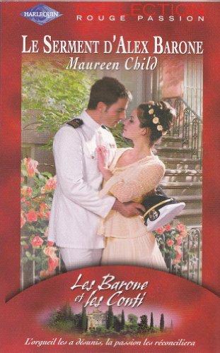 9782280083133: Le Serment d'Alex Barone (rouge passion 1284)
