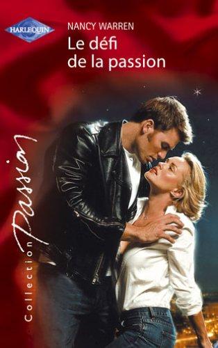 9782280083683: Le défi de la passion