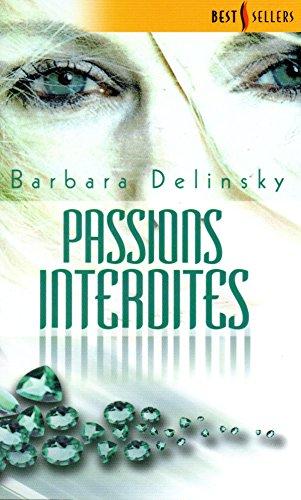 Passions interdites best 24 (2280086514) by Barbara Delinsky