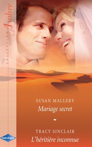9782280092487: Mariage secret - L'héritière inconnue
