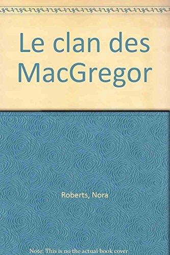 9782280094092: Le clan des MacGregor