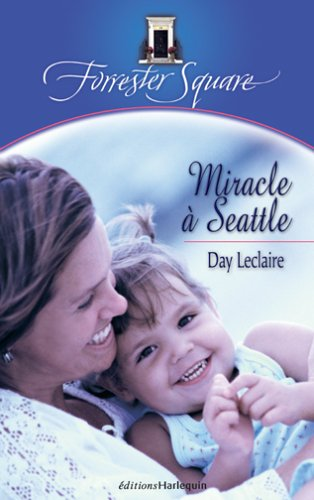 Miracle à Seattle: Leclaire, Day