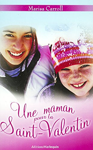 Une maman pour la Saint-Valentin (Harlequin): Marisa Carroll