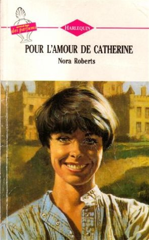 9782280102940: Pour l'amour de Catherine : collection : Harlequin n° 127