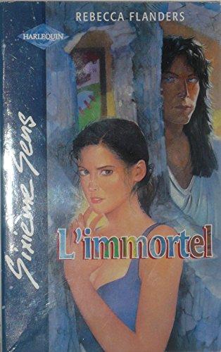 9782280105101: L'immortel (Sixième sens)