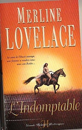 l'indomptable (9782280106344) by Merline Lovelace