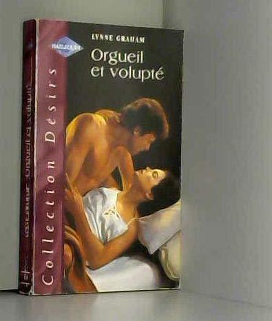 9782280107174: Orgueil et volupté (Désirs)