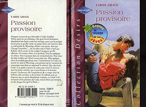 9782280107211: Passion provisoire (Désirs)