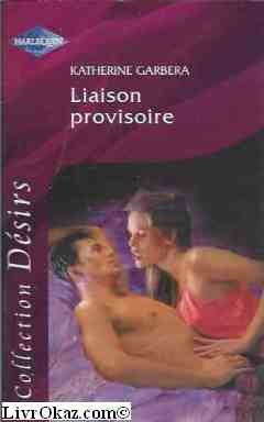9782280108355: Liaison provisoire