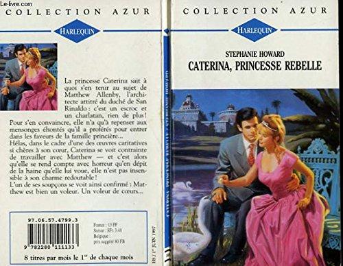 9782280111133: Caterina, princesse rebelle (Collection Azur)
