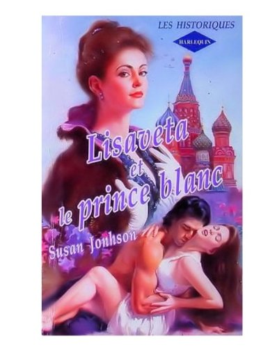 9782280111225: Lisaveta et le prince blanc